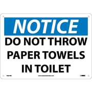 Notice, Do Not Throw Paper Towels In Toilet, 10X14, Rigid Plastic