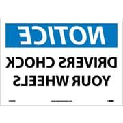 Notice, Drivers Chock Your Wheels, Mirror Image, 10X14, Adhesive Vinyl