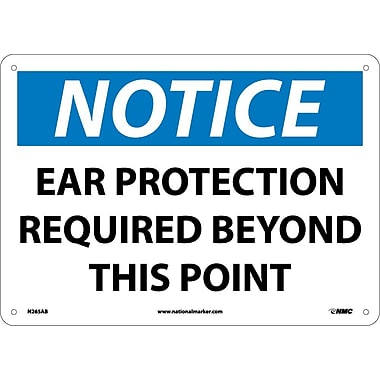 Notice, Ear Protection Required Beyond This Point, 10X14, .040 Aluminum