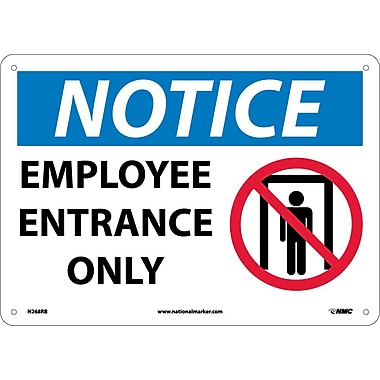 Notice, Employee Entrance Only, Graphic, 10X14, Rigid Plastic