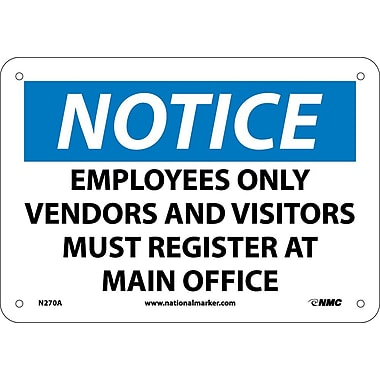 Notice, Employees Only Vendors & Visitors Must Register At Main Office, 7X10, .040 Aluminum