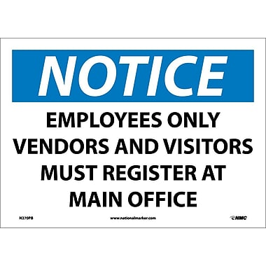 Notice, Employees Only Vendors And Visitors Must Register At Main Office, 10