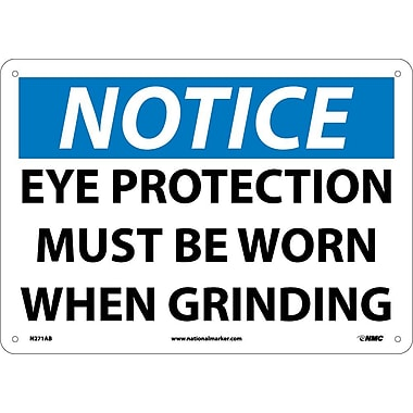 Notice, Eye Protection Must Be Worn When Grinding, 10