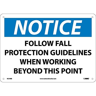 Notice, Follow Fall Protection Guidelines When Working Beyond This Point, 10