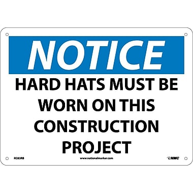 Notice, Hard Hats Must Be Worn On This Construction Project, 10X14, Rigid Plastic