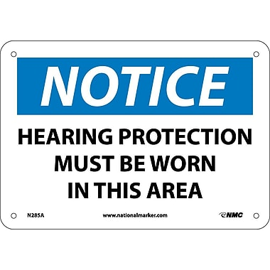 Notice, Hearing Protection Must Be Worn In This Area, 7X10, .040 Aluminum
