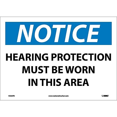 Notice, Hearing Protection Must Be Worn In This Area, 10