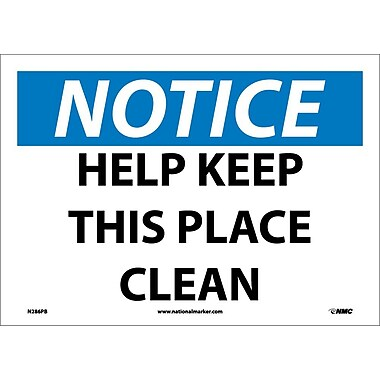 Notice, Help Keep This Place Clean, 10X14, Adhesive Vinyl