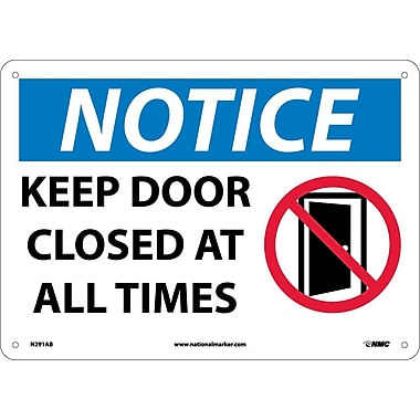 Notice, Keep Door Closed At All Times, Graphic, 10X14, .040 Aluminum