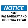 Notice, Keep Passageway And Doorway Clear, 10X14, Adhesive Vinyl