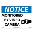 Notice, Monitored By Video Camera, 10X14, Rigid Plastic