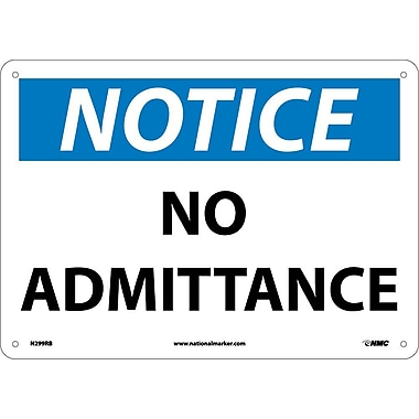 Notice, No Admittance, 10X14, Rigid Plastic