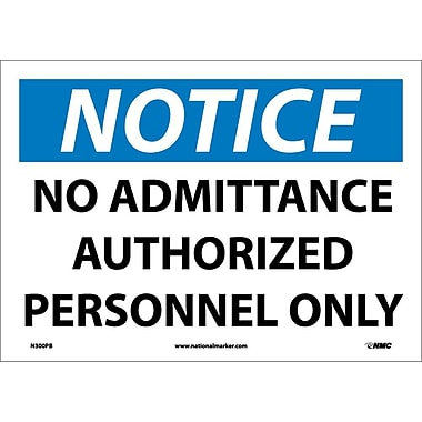 Notice, No Admittance Authorized Personnel Only, 10