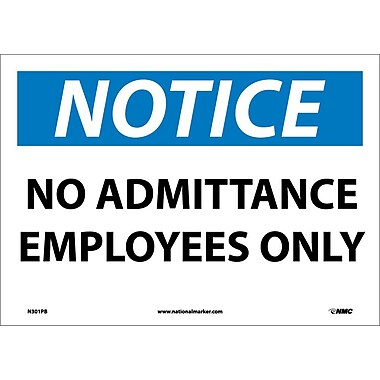 Notice, No Admittance Employees Only, 10