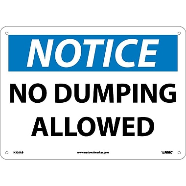Notice, No Dumping Allowed, 10X14, .040 Aluminum