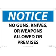 Notice, No Guns, Knives Or Weapons Allowed On Premises, 10X14, .040 Aluminum
