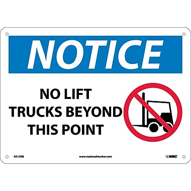 Notice, No Lift Trucks Beyond This Point, Graphic, 10X14, Rigid Plastic