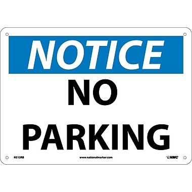 Notice, No Parking, 10X14, Rigid Plastic