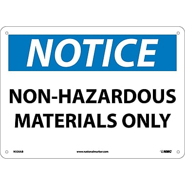 Notice, Non-Hazardous Materials Only, 10X14, .040 Aluminum