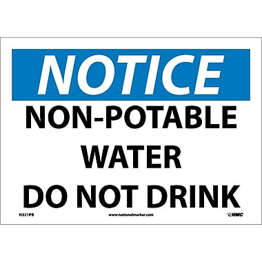 Notice, Non-Potable Water Do Not Drink, 10X14, Adhesive Vinyl