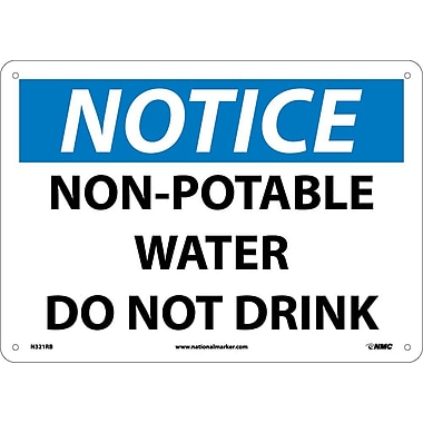 Notice, Non-Potable Water Do Not Drink, 10X14, Rigid Plastic