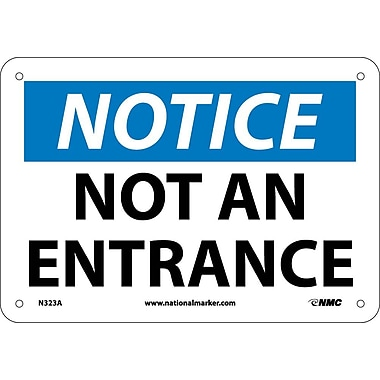 Notice, Not An Entrance, 7