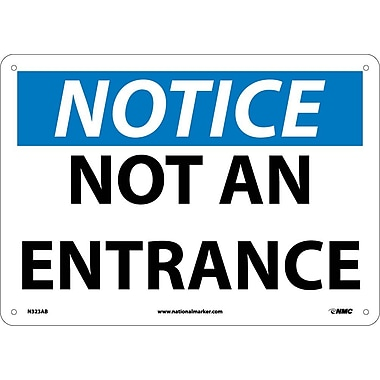 Notice, Not An Entrance, 10X14, .040 Aluminum
