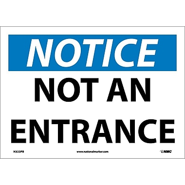 Notice, Not An Entrance, 10
