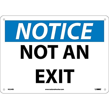 Notice, Not An Exit, 10