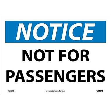 Notice, Not For Passengers, 10X14, Adhesive Vinyl