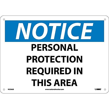 Notice, Personal Protection Required In This Area, 10X14, .040 Aluminum