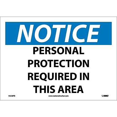 Notice, Personal Protection Required In This Area, 10X14, Adhesive Vinyl