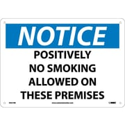Notice, Positively No Smoking Allowed On These Premises, 10X14, Rigid Plastic