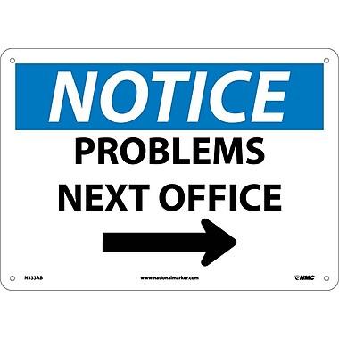 Notice, Problems Next Office, Arrow, 10