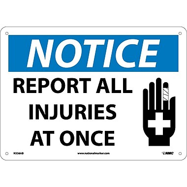 Notice, Report All Injuries At Once, Graphic, 10X14, .040 Aluminum