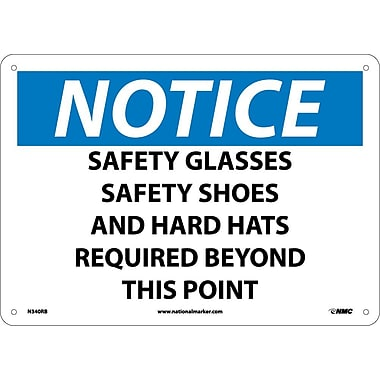 Notice, Safety Glasses Safety Shoes And Hard Hats Required Beyond This Point, 10X14, Rigid Plastic