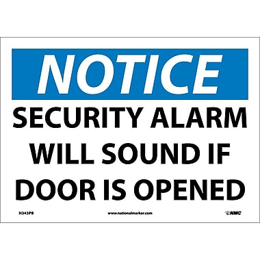 Notice, Security Alarm Will Sound If Door Is Opened, 10X14, Adhesive Vinyl