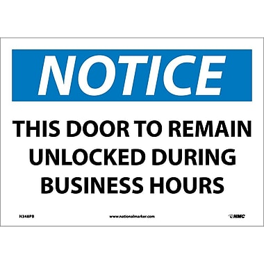 Notice, This Door To Remain Unlocked During Business Hours, 10X14, Adhesive Vinyl