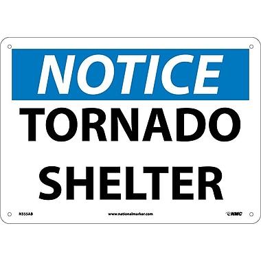Notice, Tornado Shelter, 10X14, .040 Aluminum