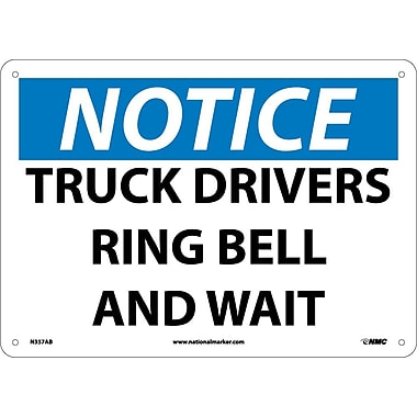 Notice, Truck Drivers Ring Bell And Wait, 10