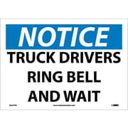 Notice, Truck Drivers Ring Bell And Wait, 10X14, Adhesive Vinyl