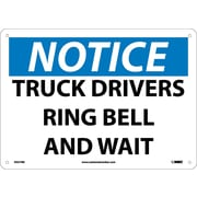 Notice, Truck Drivers Ring Bell And Wait, 10X14, Rigid Plastic
