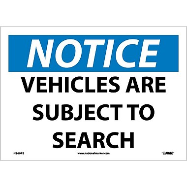 Notice, Vehicles Are Subject To Search, 10