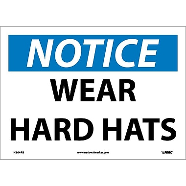 Notice, Wear Hard Hats, 10X14, Adhesive Vinyl