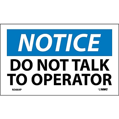 Labels - Notice, Do Not Talk To Operator, 3X5, Adhesive Vinyl, 5/Pk