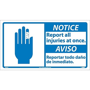 Notice, Report All Injuries At Once (Bilingual W/Graphic), 10X18, Adhesive Vinyl