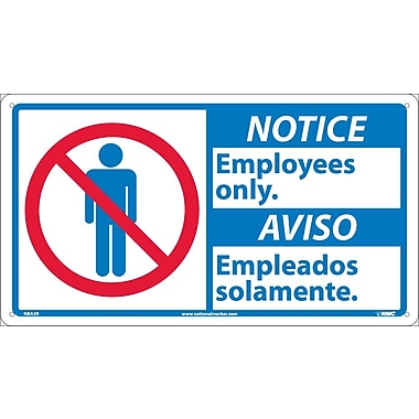 Notice, 10 X 18 Notice Employees Only/Aviso (Bilingual W/Graphic), 10X18, Rigid Plastic