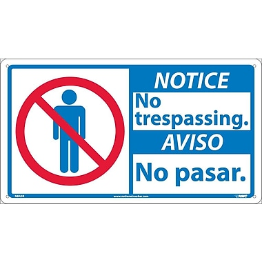 Notice, 10 X 18 Notice No Trespassing/Aviso No (Bilingual W/Graphic), 10X18, Rigid Plastic