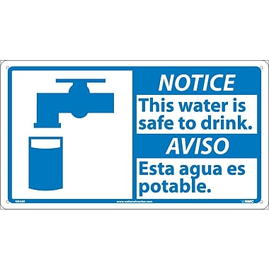 Notice, 10 X 18 Notice This Water Is Safe To (Bilingual W/Graphic), 10X18, Rigid Plastic