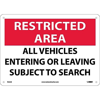 Restricted Area, All Vehicles Entering Or Leaving Subject To Search, 10